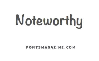 Noteworthy Font Family Free Download