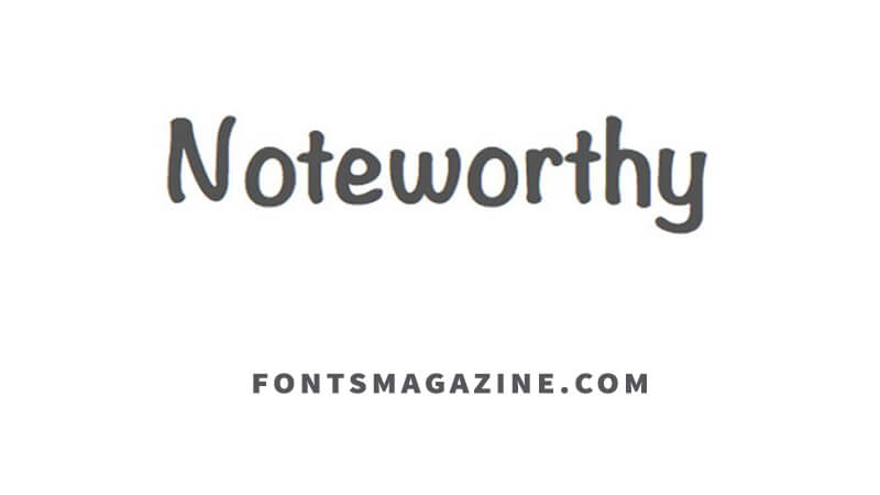 Noteworthy Font Download - Fonts Magazine