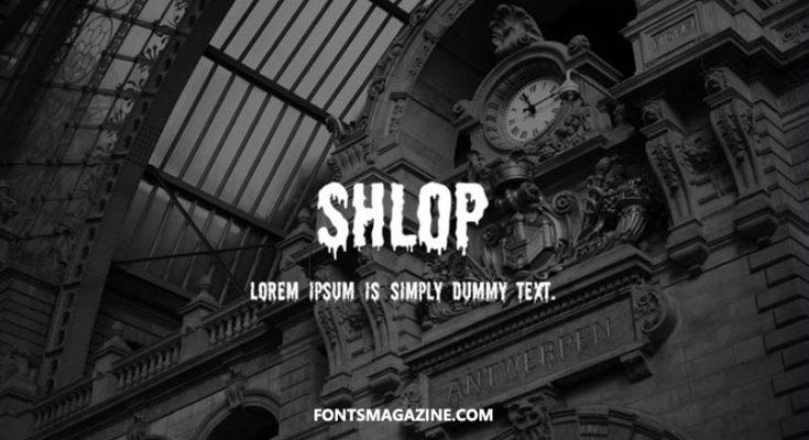 Shlop Font Family Free Download