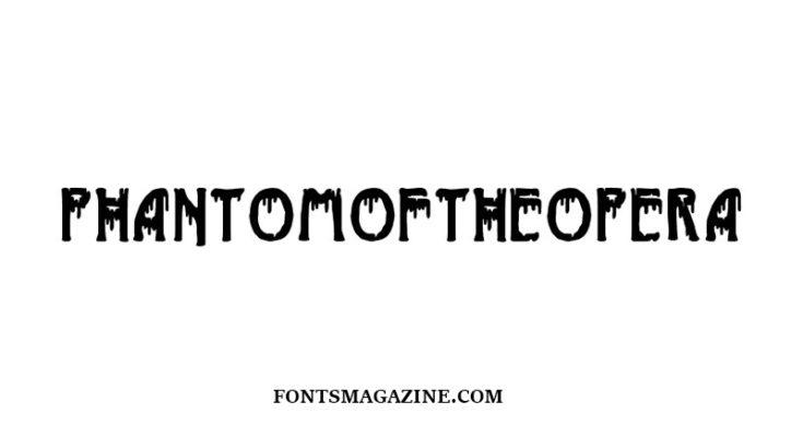 Phantom of the Opera Font Family Free Download