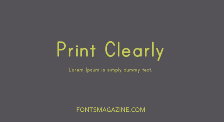 Print Clearly Font Family Free Download