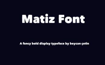 Matiz Font Family Free Download