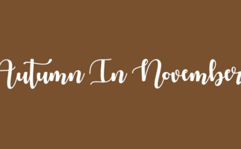 Autumn In November Font Family Free Download