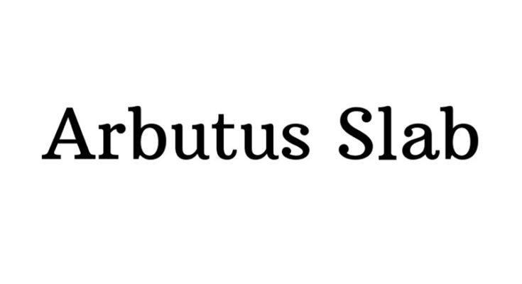Arbutus Slab Font Family Free Download