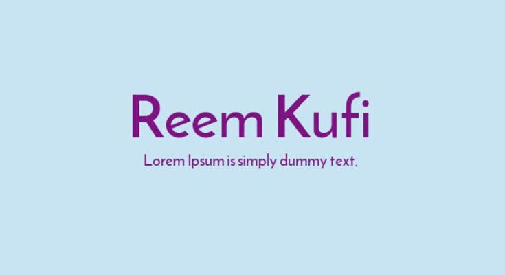 Reem Kufi Font Family Free Download