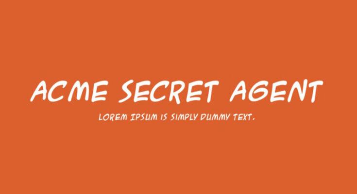 Acme Secret Agent Font Family Free Download