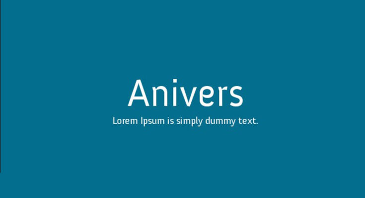 Anivers Font Family Free Download