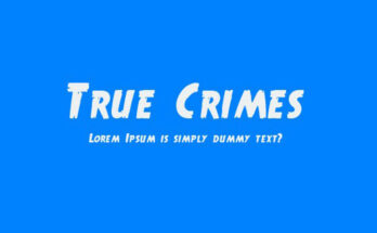 True Crimes Font Family Free Download