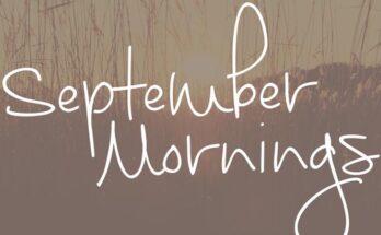 September Mornings Font Family Free Download