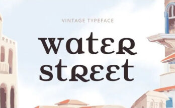 Water Street Font Family Free Download